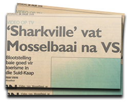 Sharkville takes Mossel Bay to USA